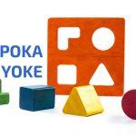 Poka-yoke, japońska zabawka przeciwko błędom